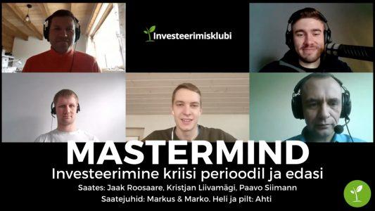 Investeerimisklubi | Mastermind: Investeerimine kriisis
