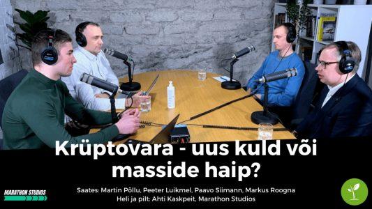 Investeerimisklubi | Tuline väitlus: Krüptovara – uus kuld või masside haip?